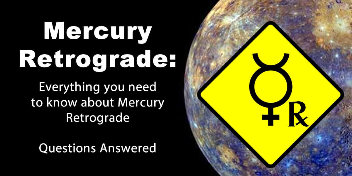Mercury Retrograde: The Ultimate Guide (2019 Update)